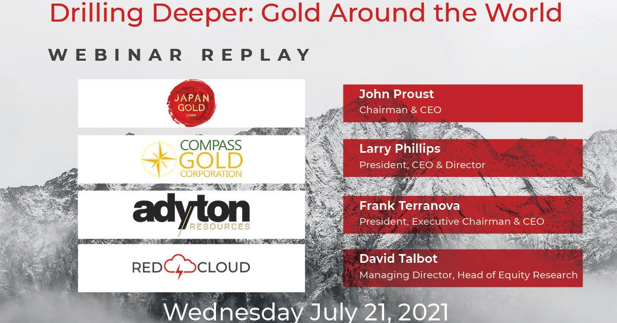Drilling Deeper Gold Around the World - Replay Graphic 2021-07-21
